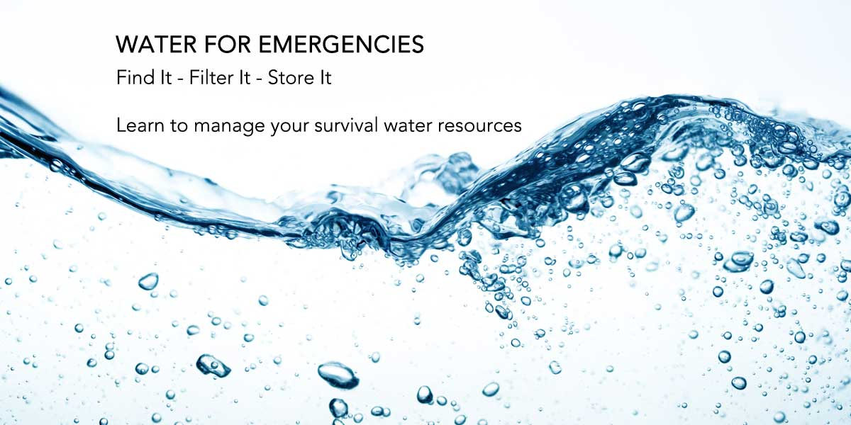 Emergency Water Filtration and Storage