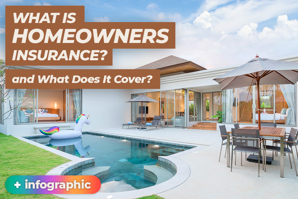 What is Homeowners Insurance, and What Does It Cover?